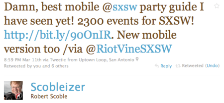 Damn, best mobile @sxsw party guide I have seen yet! 2300 events for SXSW! http://bit.ly/90OnIR. New mobile version too /via @RiotVineSXSW